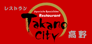 Restaurant Takano City | Japanische Spezialitäten seit 1988